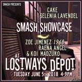 Smash | Lostways Showcase 5 June 2018