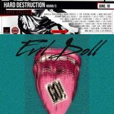Evil Doll - GO! WarmUp Mixsession - Hard Destruction Round 3 - Ladys Special - 06/18