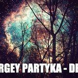 SERGEY PARTYKA  - DEEP