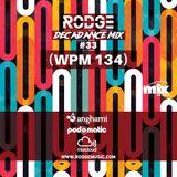 DECADANCE WITH RODGE - MIX FM - SET #33 (WPM #134)