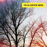 #012 love mix