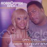 DANCEHALL 360 SHOW - (04/08/16) ROBBO RANX
