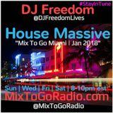 DJ Freedom's House Massive: Miami Edition (MixToGoRadio.com) January 2018