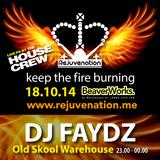 DJ Faydz | Old Skool | Rejuvenation | Keep the Fire Burning - 18.10.14 | Set 3