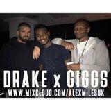 DRAKE x GIGGS | INSTAGRAM @ALEXMILESUK