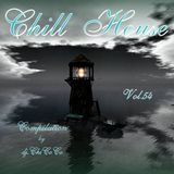 """""CHILL HOUSE"""" compilation Vol.54"