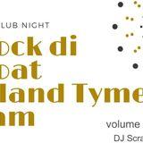 Rock Di Boat Island Tyme Jam Vol. 1