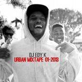 DJ EDY K - Urban Mixtape 01-2013 Ft Kendrick Lamar,Jay-Z,Future,T.I.,Rick Ross,Lil Wayne.....