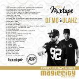 Magic City Gold Coast Mixtape 2015 - DJ MO + DJ ULAHZ