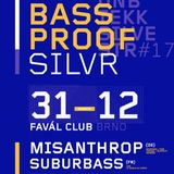 SuBuRbASs @ Silvestrovský Bassproof