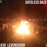 Dateless Daze - #30 LEVENSVUUR - DD INVITES DE ZOON VAN JAN VERHEYEN
