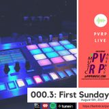 PVRP Live 000.3: First Sunday