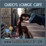 Guido's Lounge Cafe Broadcast 0333 All Sleeping (20180720)