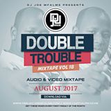 The Double Trouble Mixxtape 2016 Volume 18