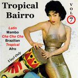 Tropical Bairro - Vol. 7