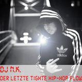 Der letzte tighte HipHop flow by DJ N.K. Nino ClubMix