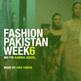 Fashion Pakistan Week 6- Mix for Aamna Aqeel by Hira Tareen