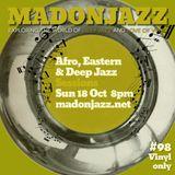 MADONJAZZ #98 - Afro, Eastern & Deep Jazz Sounds w/ Thea