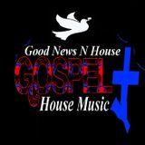 Good News N House