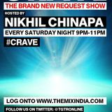 Crave With Nikhil Chinapa #CRAVE15
