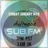 driftwood LIVE on SUB FM   01/14/2018