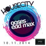 GOSES & EDD MAX @ HOUSECITY, YAMCAFFE 10-11-14 LIVESET