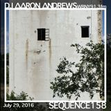 Sequence 158-DJ Aaron Andrews-July 29, 2016