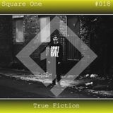 Square One Mix Series #018 True Fiction