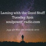 Laming with the Good Stuff on Soulpower Radio 15th August, last one until September