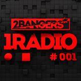 2Bangers 1Radio | #001