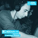 Mixtape_076 - Francesco Bossari (oct.2018)