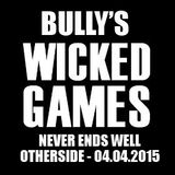 Bully's Wicked Games Never Ends Well @ Other Side - 04.04.2015