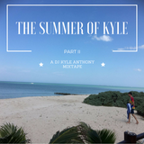 The Summer of Kyle Part II