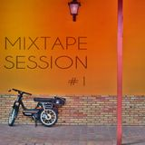 MIXTAPE Session #1