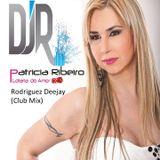 Patricia Ribeiro - Lotaria do Amor - Rodriguez DeeJay (Club Mix)