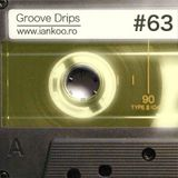 Groove Drips episode 63