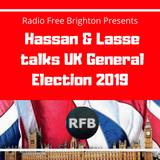 RFB: Hassan & Lasse talks UK General Election 2019