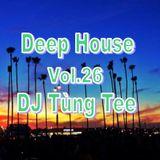 Deep House 2018 -  Bánh Cuốn Bánh Trôi @@ ( Vol.26) - DJ Tùng Tee