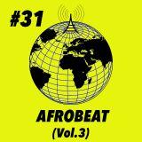 Global Groove #31 Afrobeat Vol. 3