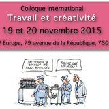 """Colloque """"Travail et créativité"""" 19/20 novembre 2015 - Intervention de Brigitte ALMUDEVER"""