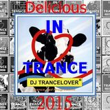 DJ Trancelover The Delicious IN Trance Jaarmix 2015