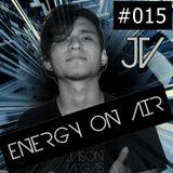 JasonVegas presents Energy On Air #015 (Special Mix)