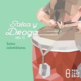 Salsa y Droga No. 11 - Willie Colón