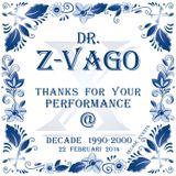 Dr. Z-Vago Live @ Decade 1990-2000 220-02-2014