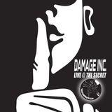 Damage Inc. Live @ The Secret,Hidden,Manchester