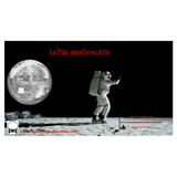 laTin moOnwAlk