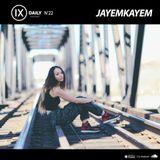 IX Podcast 22 - JAYEMKAYEM