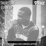 Thursday Turn Up 8 [ RnB | Hip Hop | Grime ]