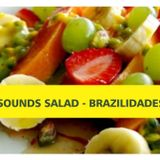 Sounds Salad - Brazilidades
