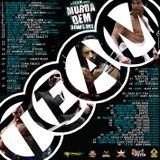 Murda Dem Some More (Bonus Mix)